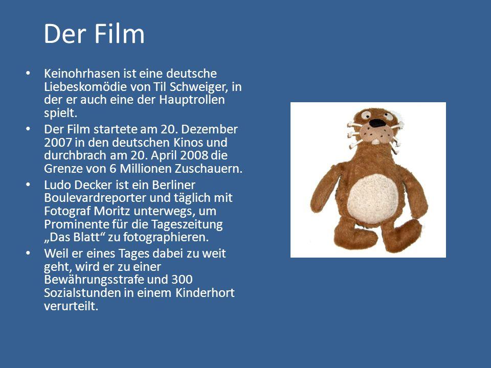 Der Film Keinohrhasen ist eine deutsche Liebeskomödie von Til Schweiger, in der er auch eine der Hauptrollen spielt.