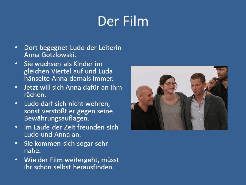 Der Film Dort begegnet Ludo der Leiterin Anna Gotzlowski.