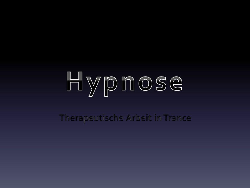 Therapeutische Arbeit in Trance