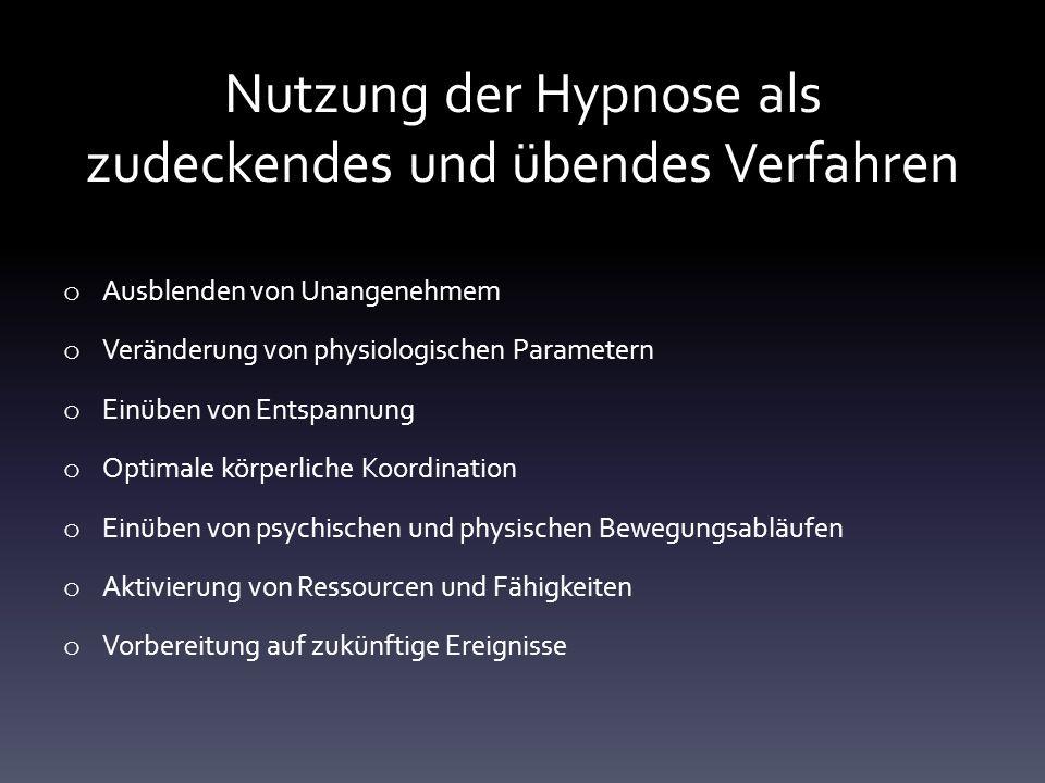 Nutzung der Hypnose als zudeckendes und übendes Verfahren