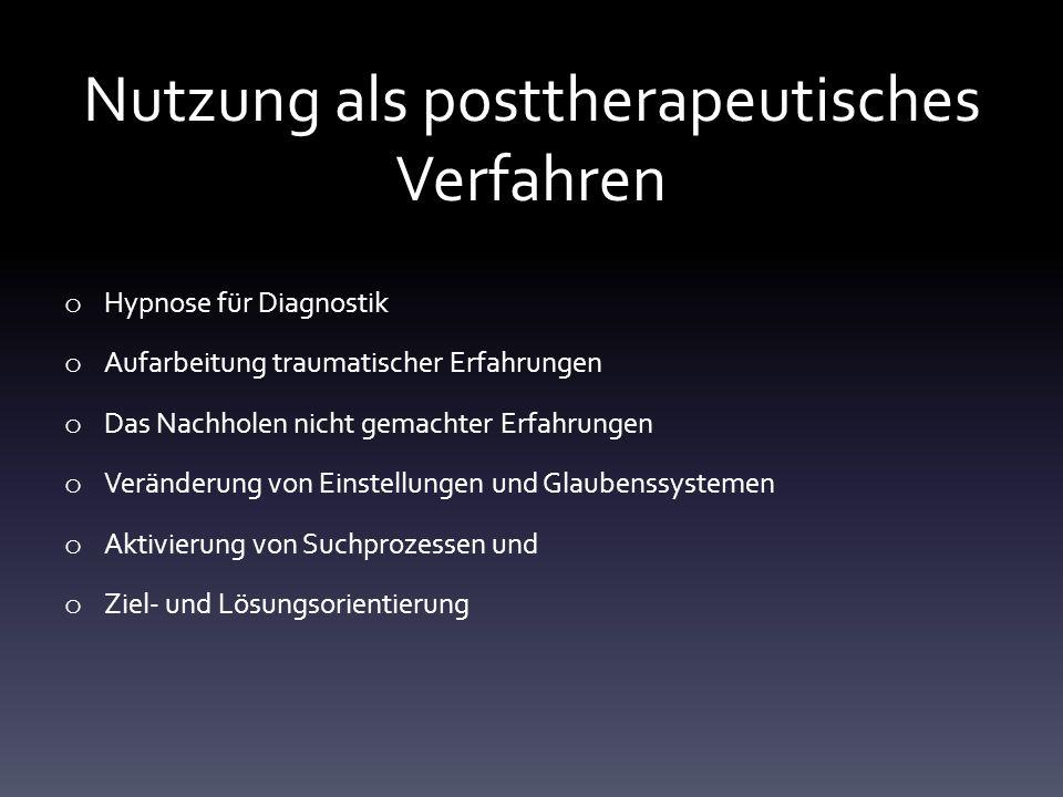 Nutzung als posttherapeutisches Verfahren
