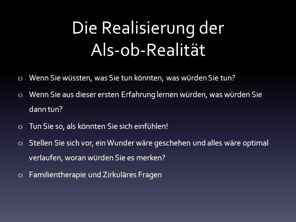 Die Realisierung der Als-ob-Realität