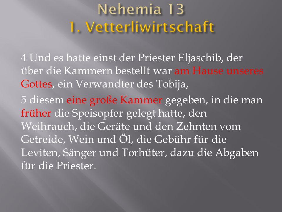 Nehemia 13 1. Vetterliwirtschaft