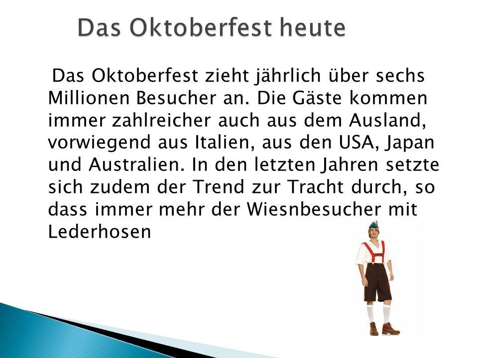Das Oktoberfest heute