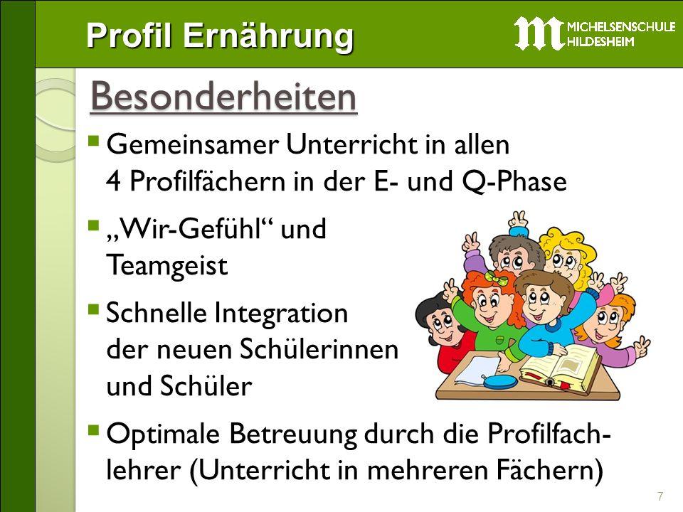 Besonderheiten Gemeinsamer Unterricht in allen 4 Profilfächern in der E- und Q-Phase.