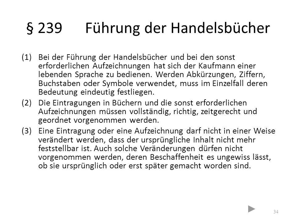 § 239 Führung der Handelsbücher