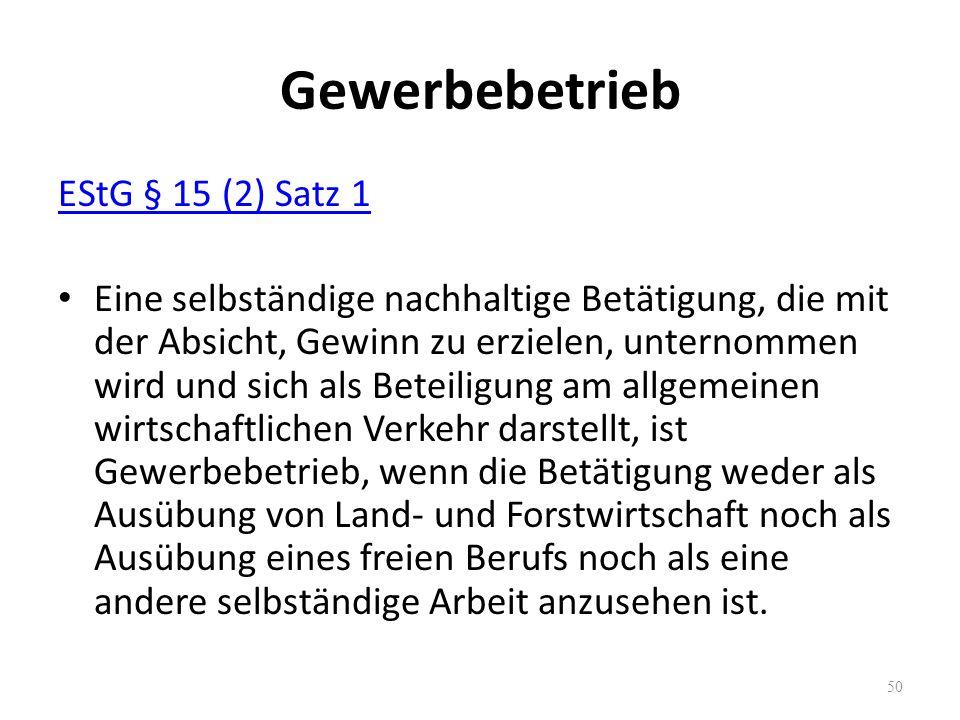 Gewerbebetrieb EStG § 15 (2) Satz 1