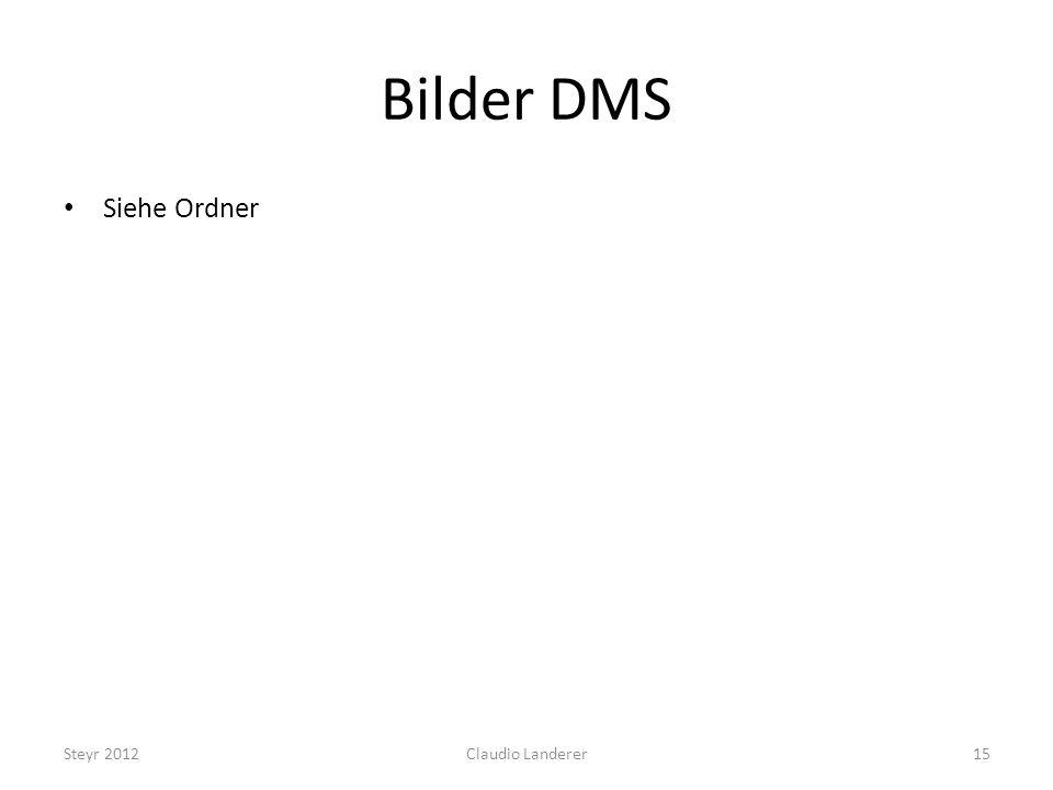 Bilder DMS Siehe Ordner Steyr 2012 Claudio Landerer