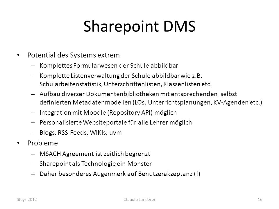Sharepoint DMS Potential des Systems extrem Probleme