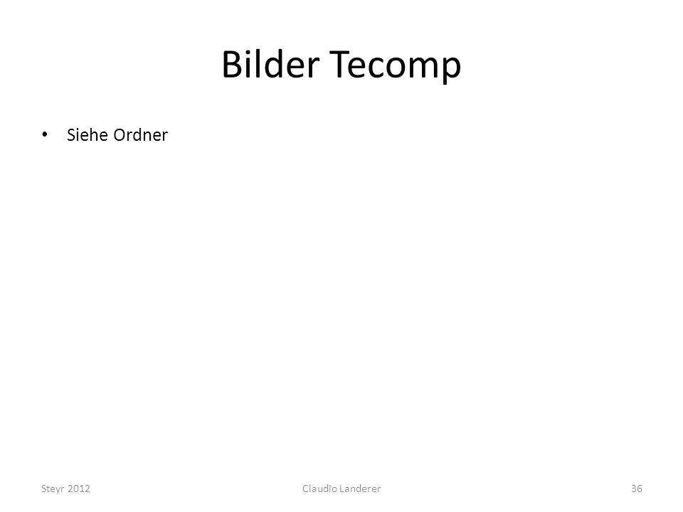 Bilder Tecomp Siehe Ordner Steyr 2012 Claudio Landerer