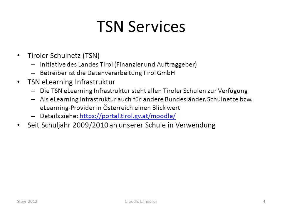 TSN Services Tiroler Schulnetz (TSN) TSN eLearning Infrastruktur
