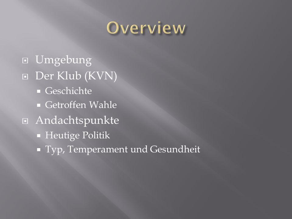 Overview Umgebung Der Klub (KVN) Andachtspunkte Geschichte
