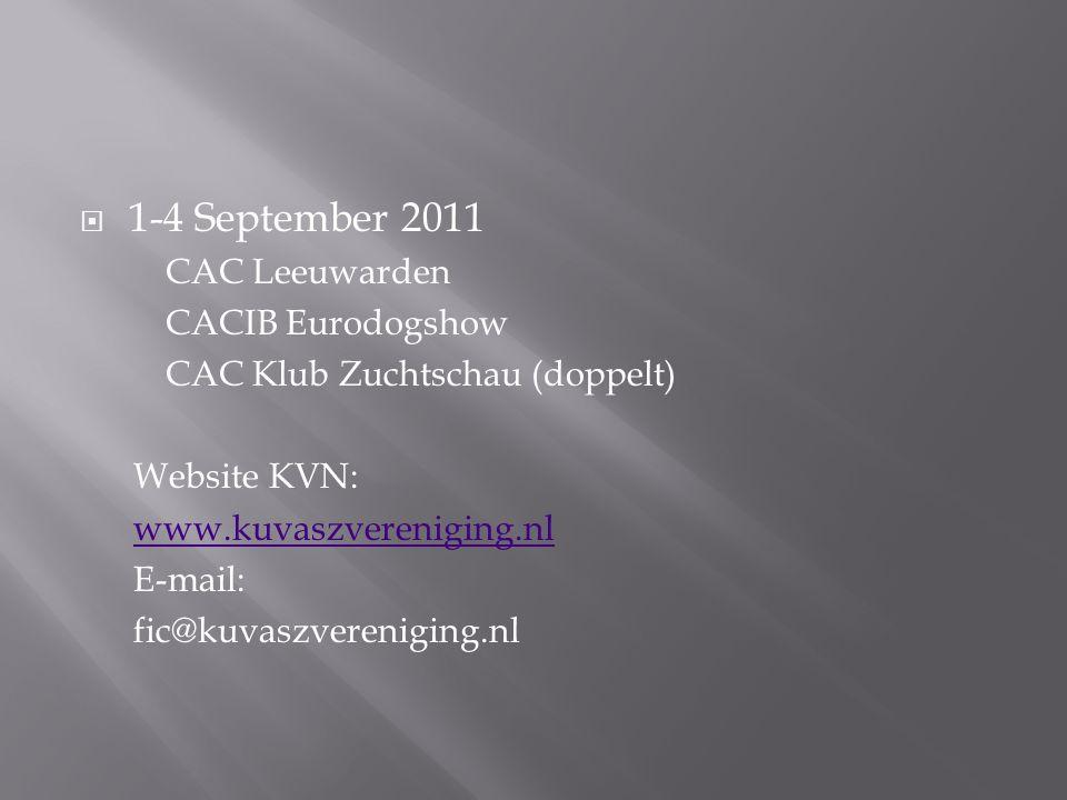 1-4 September 2011 CAC Leeuwarden CACIB Eurodogshow