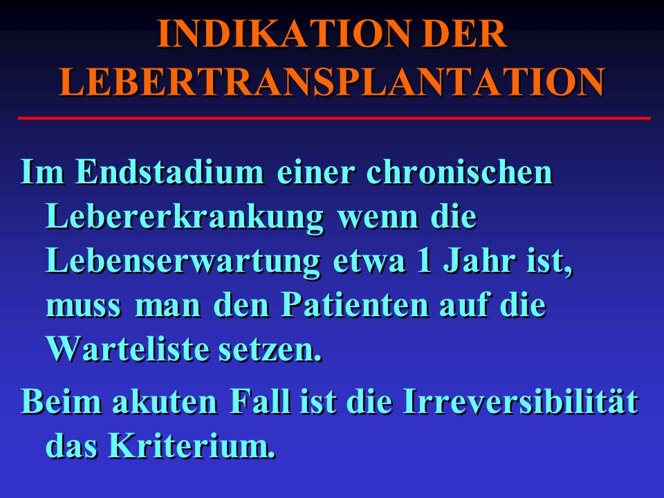 INDIKATION DER LEBERTRANSPLANTATION