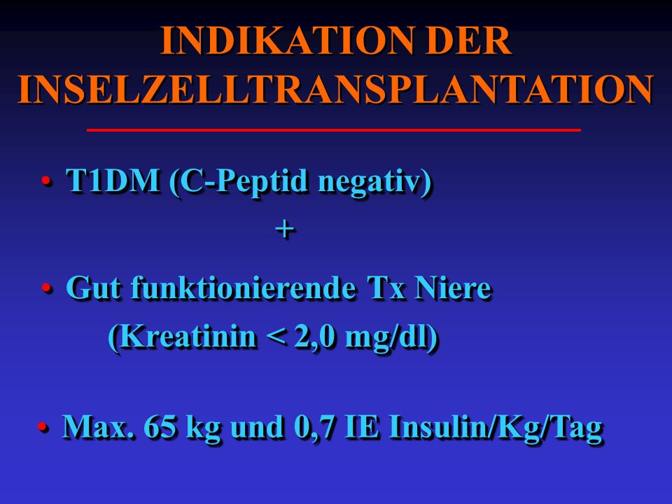 INDIKATION DER INSELZELLTRANSPLANTATION