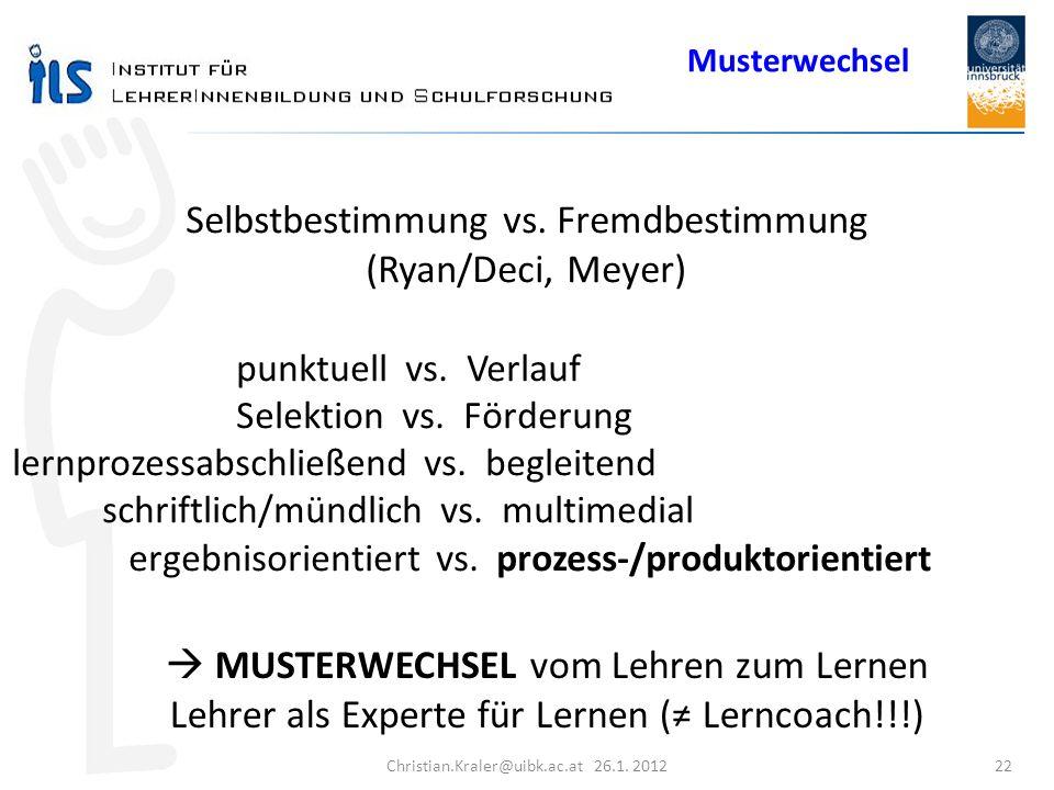 Selbstbestimmung vs. Fremdbestimmung (Ryan/Deci, Meyer)
