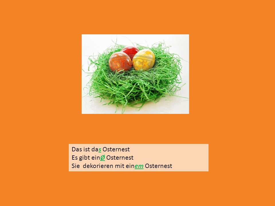 Das ist das Osternest Es gibt einØ Osternest Sie dekorieren mit einem Osternest