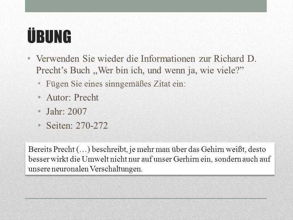 """ÜBUNG Verwenden Sie wieder die Informationen zur Richard D. Precht's Buch """"Wer bin ich, und wenn ja, wie viele"""
