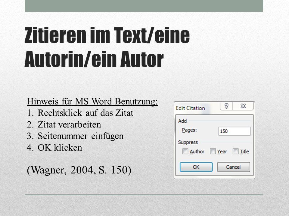 (Wagner, 2004, S. 150) Hinweis für MS Word Benutzung: