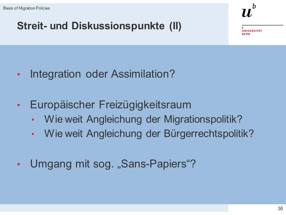 Streit- und Diskussionspunkte (II)