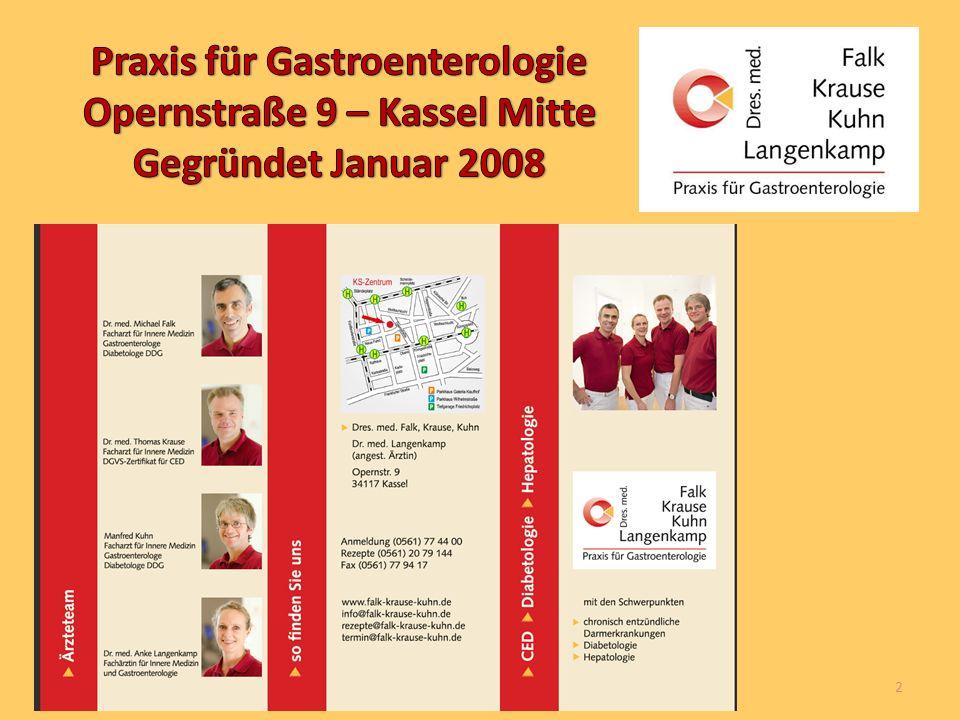 Praxis für Gastroenterologie Opernstraße 9 – Kassel Mitte Gegründet Januar 2008