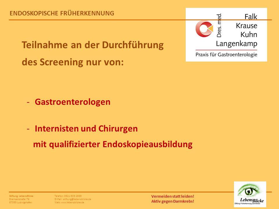 Teilnahme an der Durchführung des Screening nur von: