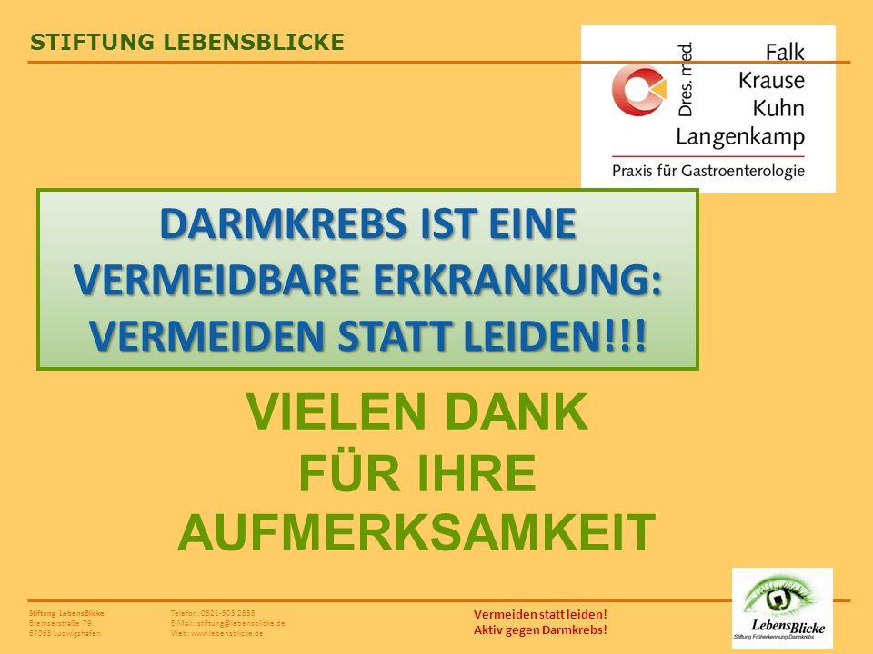 DARMKREBS IST EINE VERMEIDBARE ERKRANKUNG: VERMEIDEN STATT LEIDEN!!!