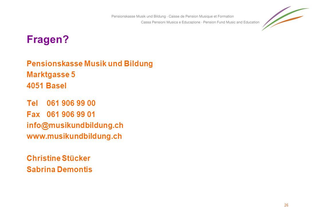 Fragen Pensionskasse Musik und Bildung Marktgasse 5 4051 Basel
