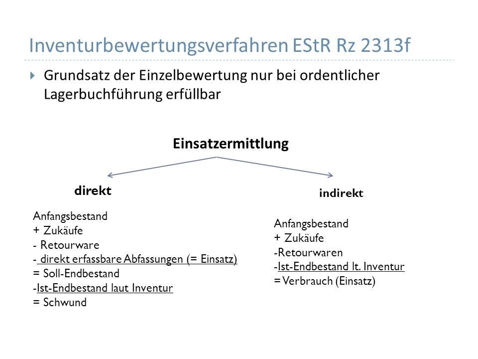 Inventurbewertungsverfahren EStR Rz 2313f