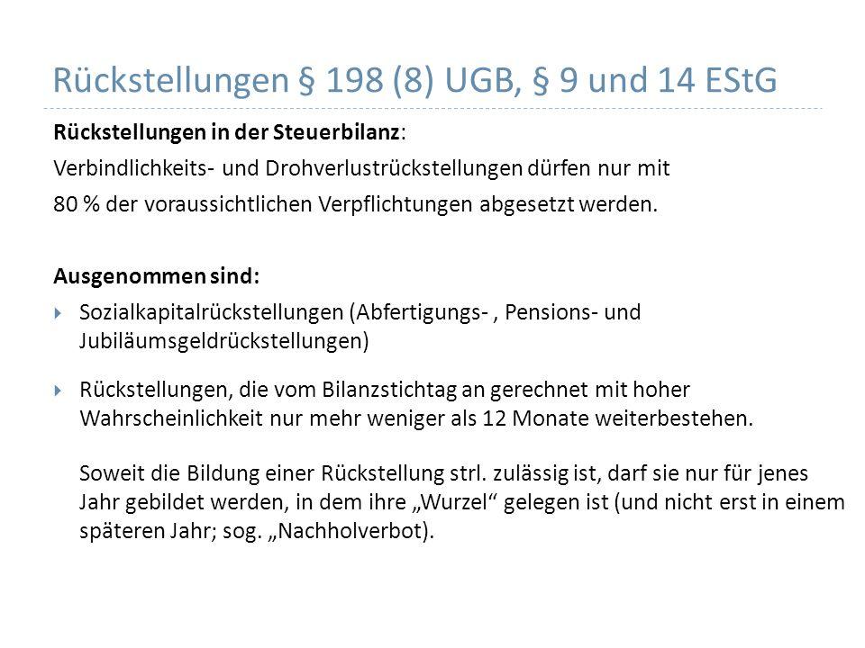 Rückstellungen § 198 (8) UGB, § 9 und 14 EStG