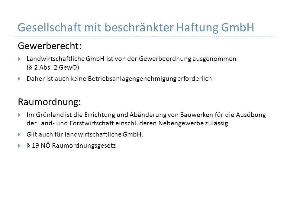 Gesellschaft mit beschränkter Haftung GmbH