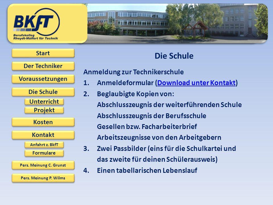 Die Schule Anmeldung zur Technikerschule