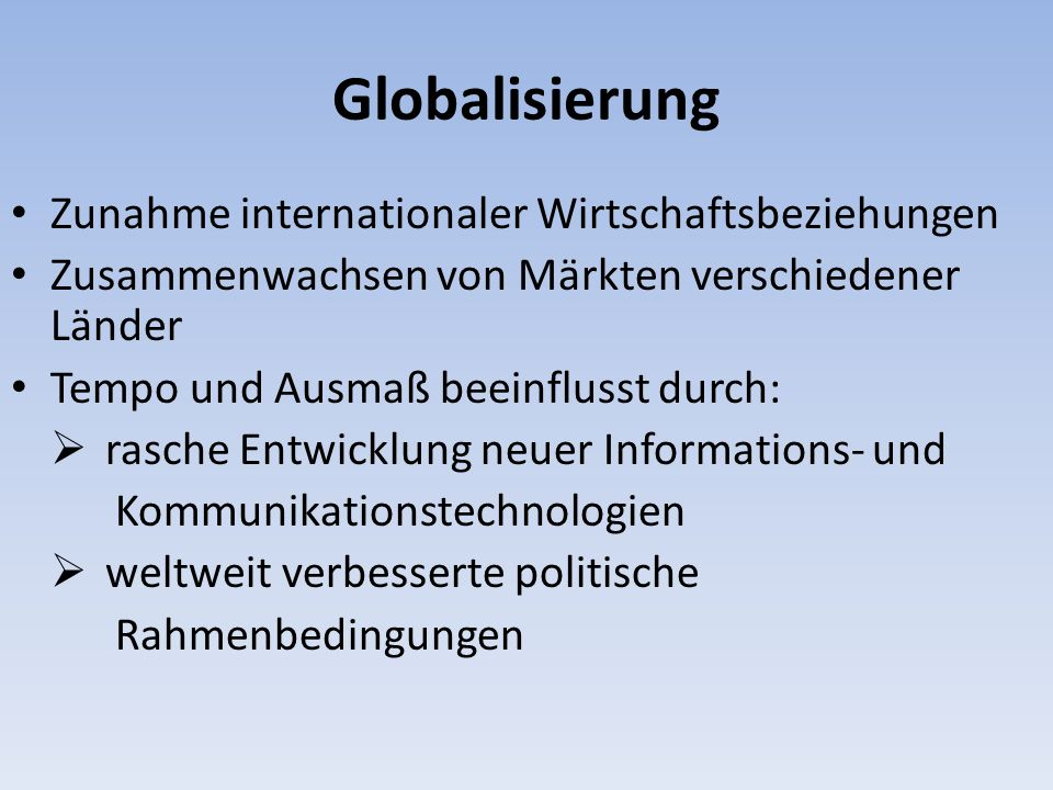 Globalisierung Zunahme internationaler Wirtschaftsbeziehungen