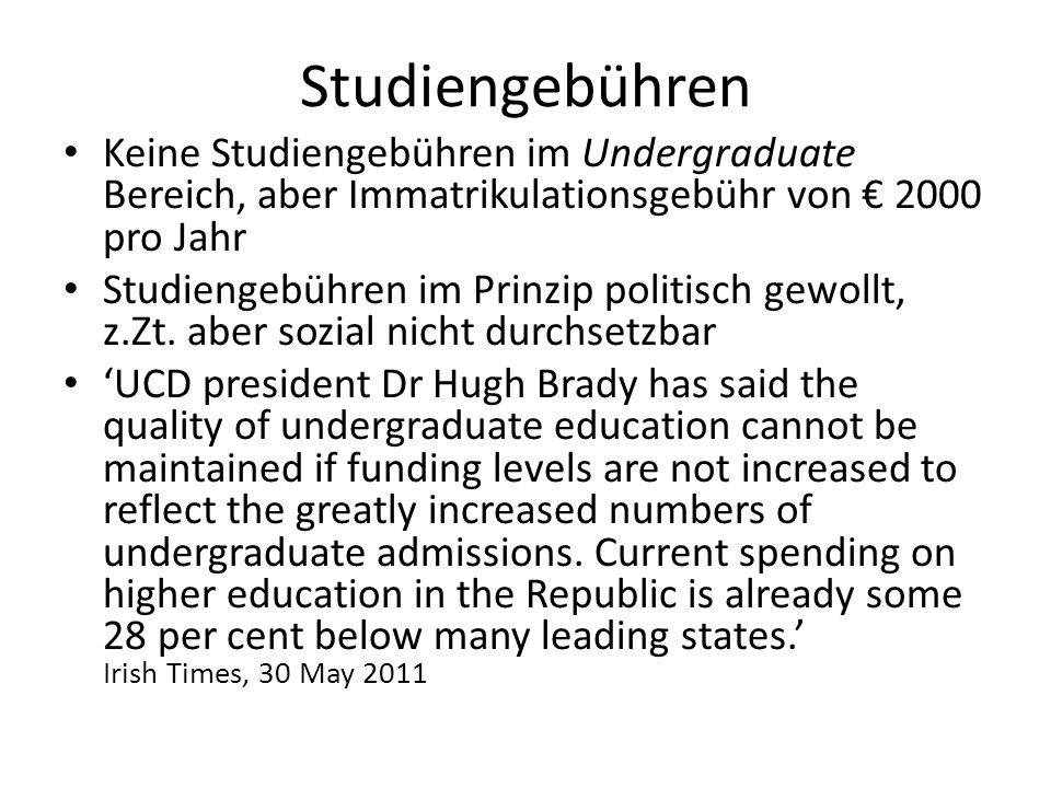 Studiengebühren Keine Studiengebühren im Undergraduate Bereich, aber Immatrikulationsgebühr von € 2000 pro Jahr.