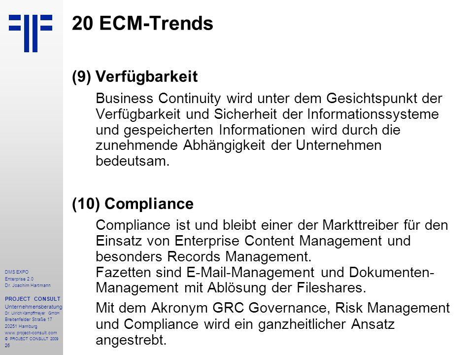 20 ECM-Trends (9) Verfügbarkeit (10) Compliance
