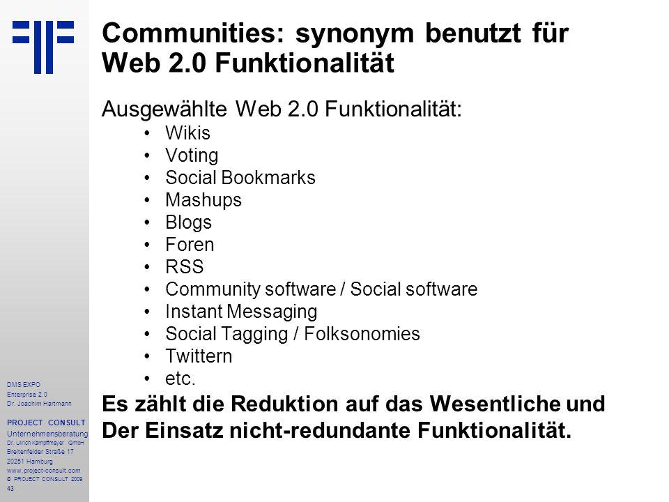 Communities: synonym benutzt für Web 2.0 Funktionalität