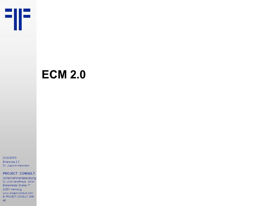 ECM 2.0 PROJECT CONSULT Unternehmensberatung DMS EXPO Enterprise 2.0