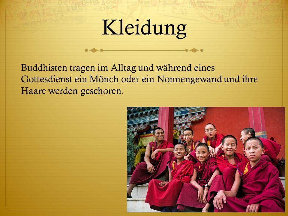 Kleidung Buddhisten tragen im Alltag und während eines Gottesdienst ein Mönch oder ein Nonnengewand und ihre Haare werden geschoren.