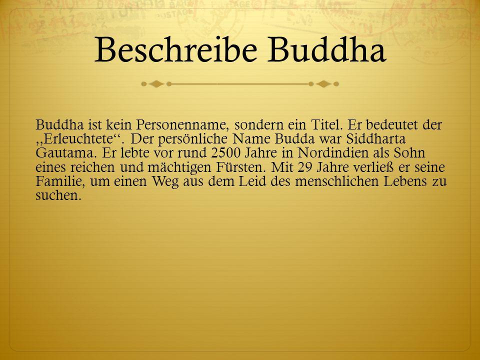 Beschreibe Buddha