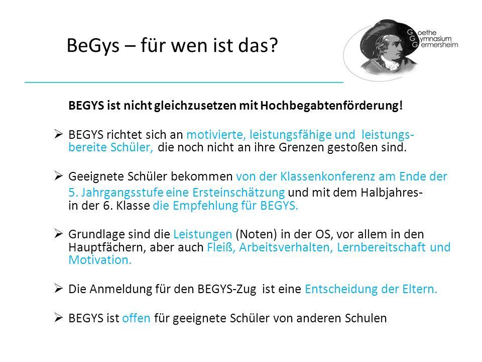 BeGys – für wen ist das BEGYS ist nicht gleichzusetzen mit Hochbegabtenförderung!