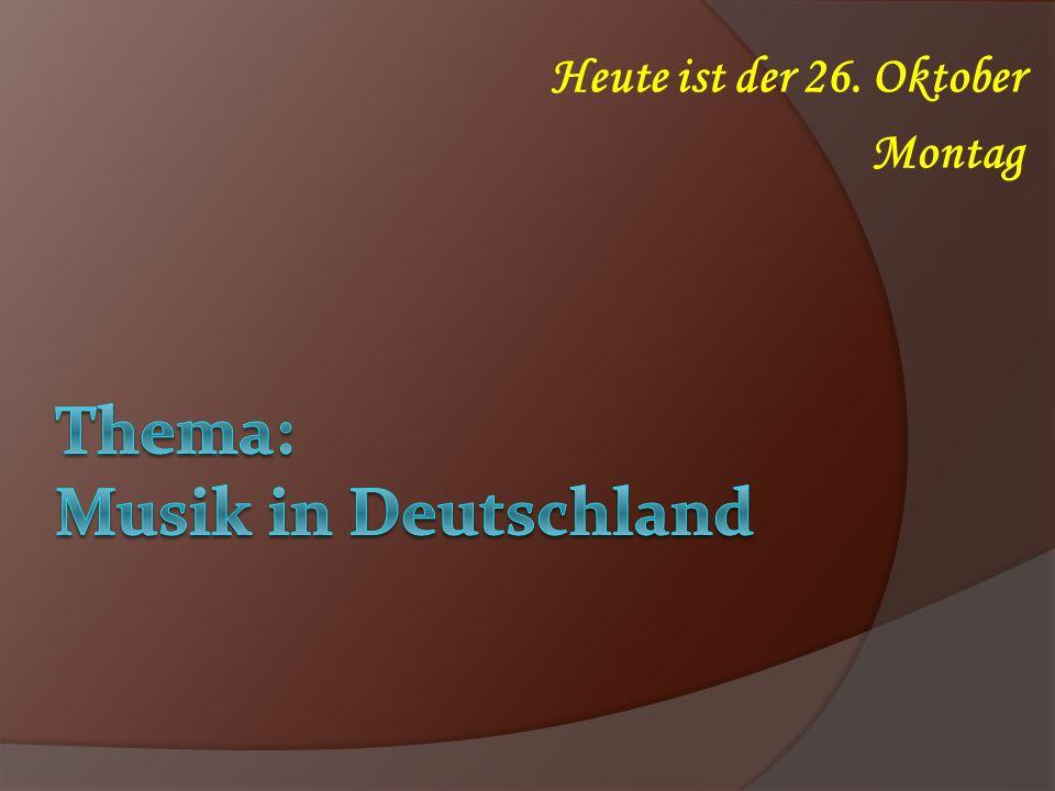 Thema: Musik in Deutschland