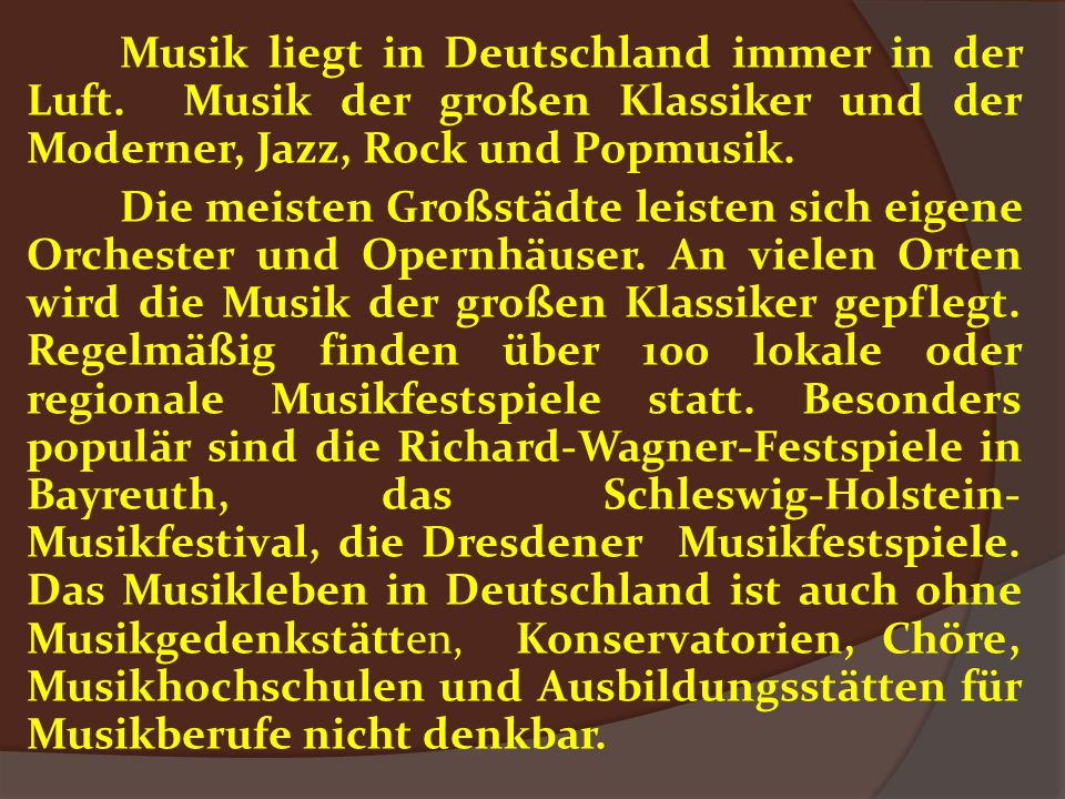 Musik liegt in Deutschland immer in der Luft