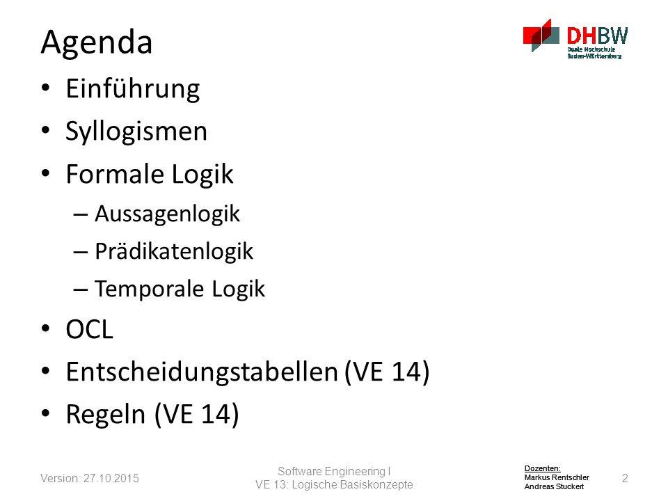 Agenda Einführung Syllogismen Formale Logik OCL