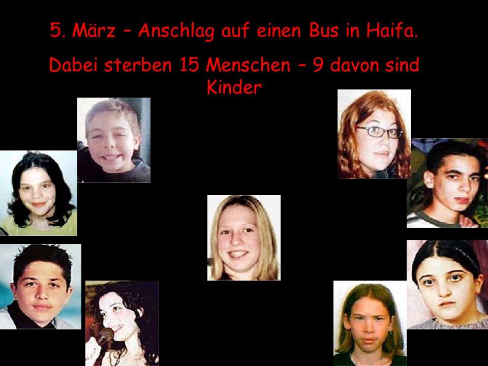 5. März – Anschlag auf einen Bus in Haifa.