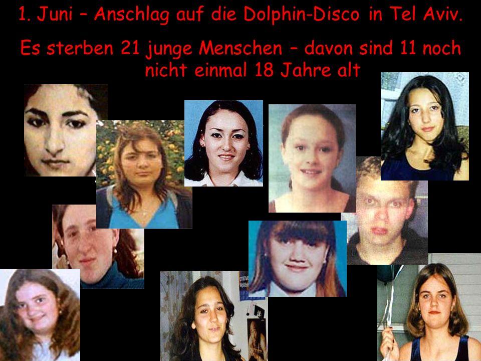 1. Juni – Anschlag auf die Dolphin-Disco in Tel Aviv.