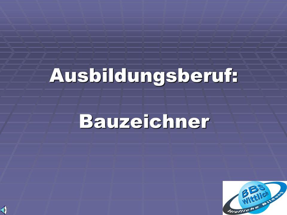 Ausbildungsberuf: Bauzeichner