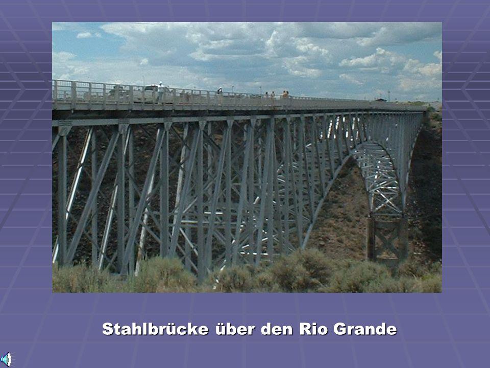 Stahlbrücke über den Rio Grande