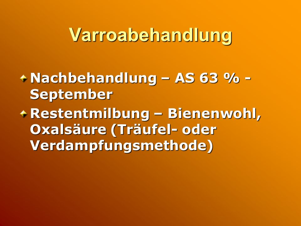 Varroabehandlung Nachbehandlung – AS 63 % - September