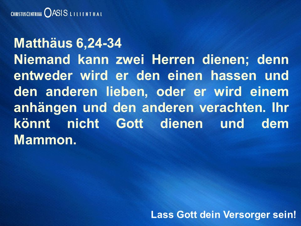 Matthäus 6,24-34