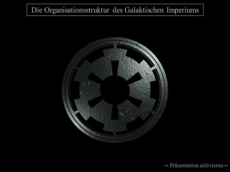 Die Organisationsstruktur des Galaktischen Imperiums